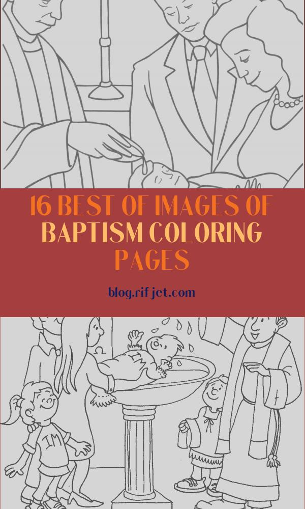 Baptism Coloring Pages Beautiful Gallery Sacrament Of Baptism Coloring Page thecatholickid
