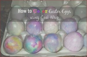 Coloring Easter Eggs with Cool Whip Best Of Photography Color Easter Eggs with Cool Whip and Food Coloring Genius