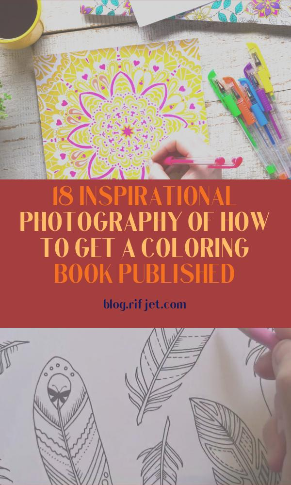 How to Get A Coloring Book Published Beautiful Photos How to Get A Coloring Book Published Gotopublish
