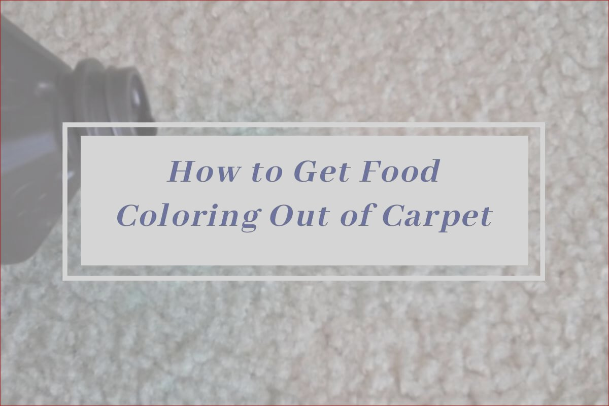 how to food coloring out of carpet