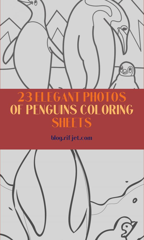 Penguins Coloring Sheets Best Of Collection Penguins Coloring Pages to and Print for Free