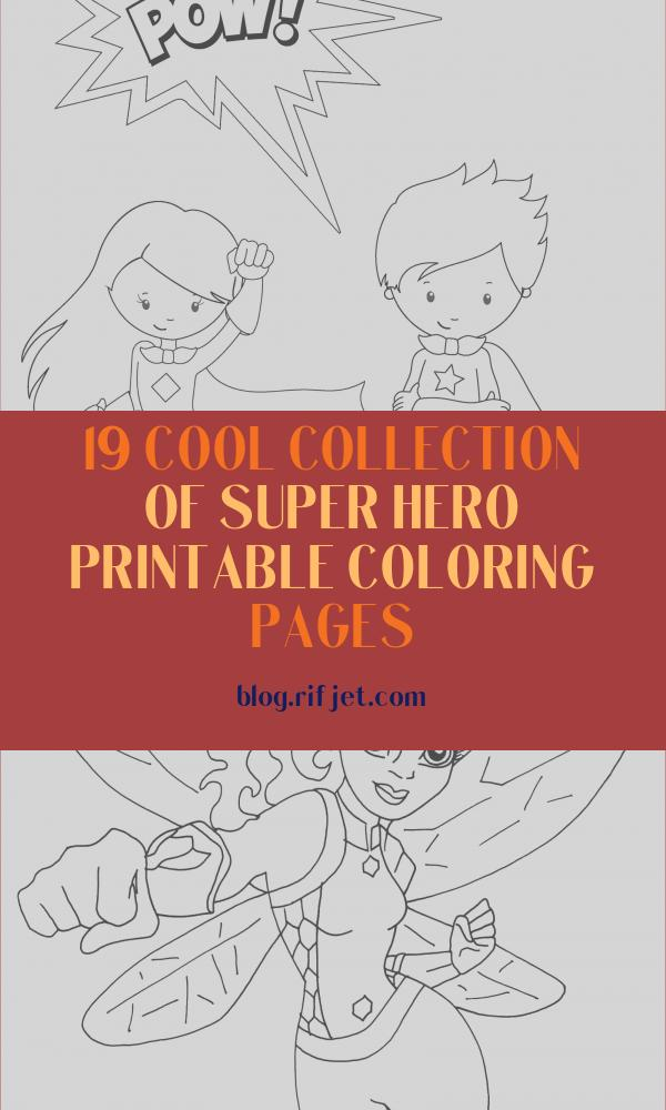 Super Hero Printable Coloring Pages Elegant Photos Free Printable Superhero Coloring Sheets for Kids Crazy