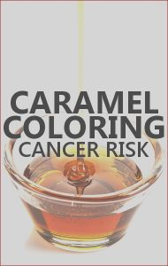 What is Caramel Coloring Inspirational Gallery Dr Oz Caramel Color Linked to Cancer & What is 4 Mei