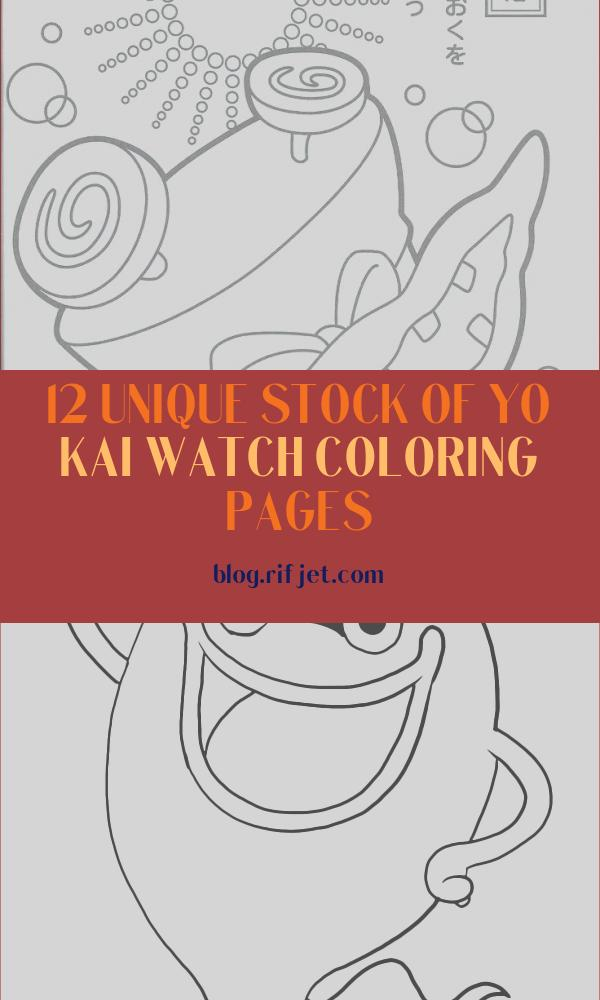Yo Kai Watch Coloring Pages Cool Image 36 Best Images About Youkai Watch Coloring Pictures On