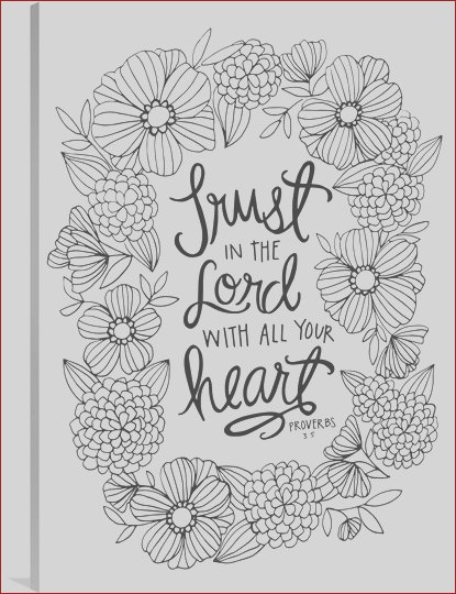 trust in the lord with all your heart handlettered coloring