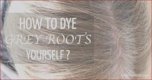 Coloring Gray Roots Elegant Stock How to Dye Hair Roots Yourself and Cover Those Grey Roots