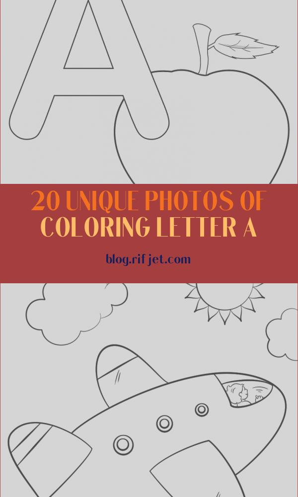 Coloring Letter A Best Of Photos Letter A Alphabet Coloring Pages 3 Free Printable