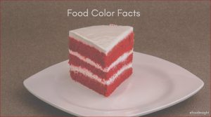 Food Coloring Facts Best Of Collection Food Color Facts — ific Foundation