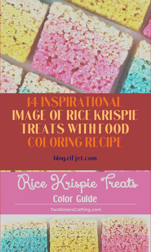 Rice Krispie Treats with Food Coloring Recipe Beautiful Photos Rice Krispie Treats Color Guide Two Sisters