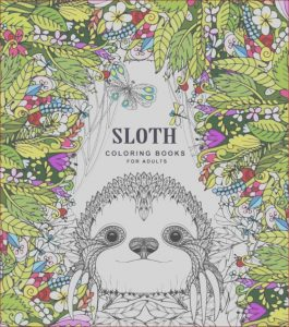 Coloring Books Adults Luxury Collection 15 Great Gifts for the Sloth Lover if It S Hip It S Here
