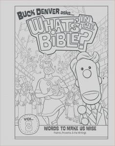 Free Bible Coloring Pages Beautiful Photos Volume 8 Coloring Page Words to Make Us Wise Whats In