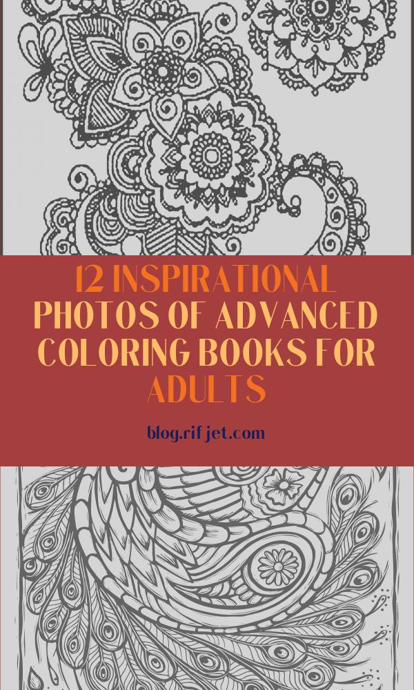 Advanced Coloring Books for Adults Beautiful Photography Advanced Coloring Pages for Adults