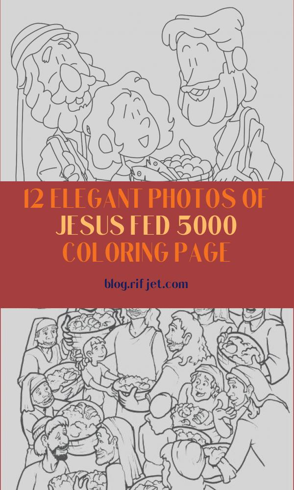 Jesus Fed 5000 Coloring Page Elegant Collection Jesus Feeds 5 000 Coloring Page — Ministry to Children